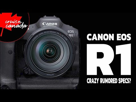 Canon EOS R1 Rumored Specs?  Can These Even Be Real?