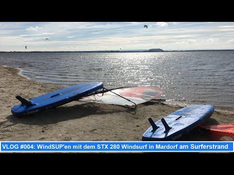 VLOG #004: WindSUP'en mit dem STX 280 Windsurf in Mardorf am Surferstrand