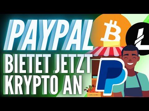 PayPal bietet jetzt Bitcoin, Bitcoin Cash, Ether und Litecoin als Zahlungsmethoden an!