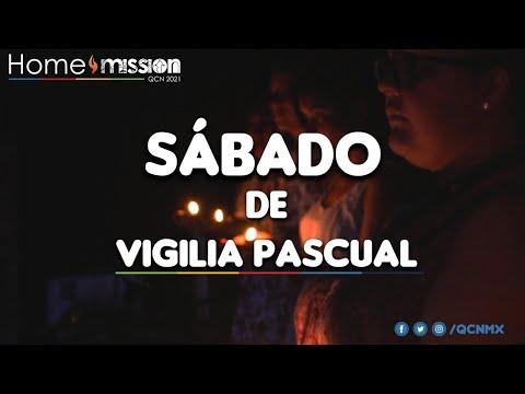 Sábado de Vigilia Pascual  #QuédateConNosotros