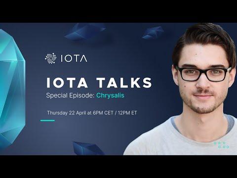 [Special Episode – Chrysalis] IOTA Talks with Dominik Schiener – 22.04.2021