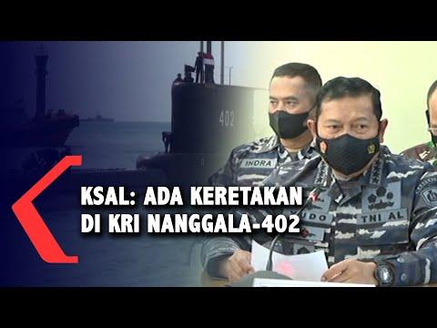 KSAL ungkap Ada Keretakan di Bagian KRI Nanggala-402, Tidak ada Ledakan..