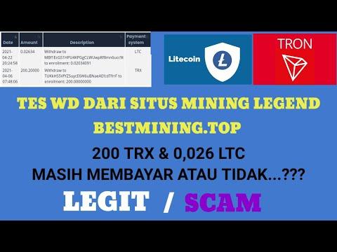 MINING LITECOIN   TES WITHDRAW LITECOIN & TRX, LEGIT OR SCAM  