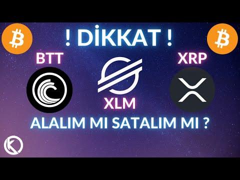ACİL ! BU TRENDİ KIRMAK ZORUNDAYIZ ! #BİTTORRENT #BTT – #STELLAR #XLM – #RİPPLE #XRP – #BİTCOİN #BTC