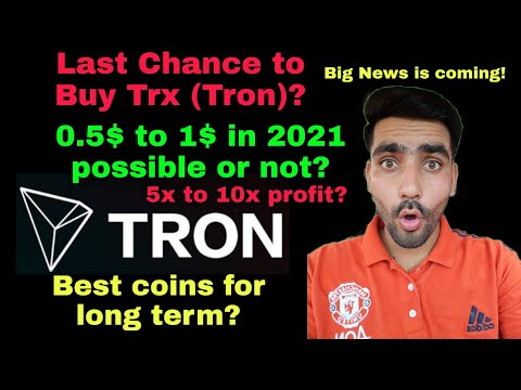 Last Chance to Buy Trx (Tron)    Trx  (Tron) Big News coming!     0.5$ to 1$ possible?    Trx update