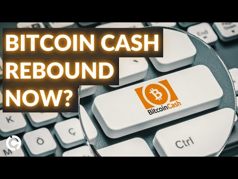 Bitcoin Cash Price Analysis April 2021: BCH Ready for Serious Rebound?