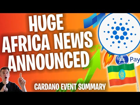 This Africa Deal Will Send Cardano To $5 in 2021! (Africa Event Summary & News)