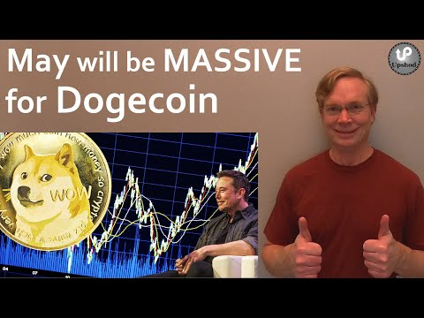 May will be MASSIVE for Dogecoin