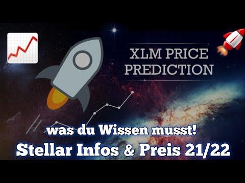 Stellar XLM Preisprognose 2021 2022 | Stellar guter Invest? | Krypto News