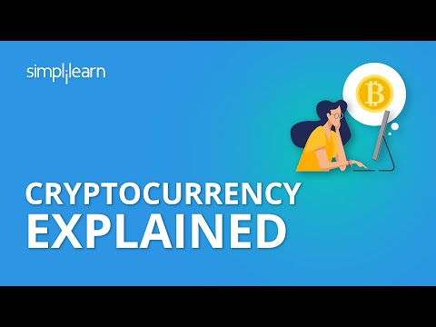Cryptocurrency Explained | What is Cryptocurrency? | Cryptocurrency for Beginners | Simplilearn