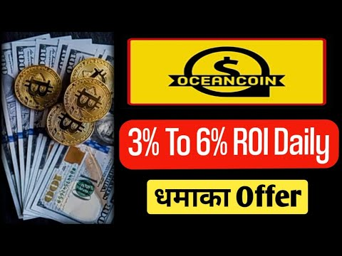 Ocean Coin Full Business Plan Review Malyalam !! 3% to 7% Daily ROI and Daily Income