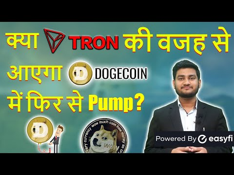 Dogecoin will pump again due to Tron?