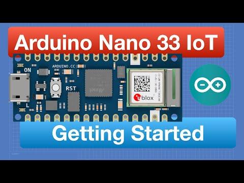 Arduino Nano 33 IoT – Getting Started