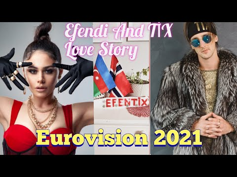 Efendi və Tix. haqqında  Eurovision 2021.