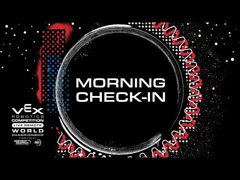 2021 VEX Robotics Live Remote World Championship: VRC MSMorning Check-In Day 3