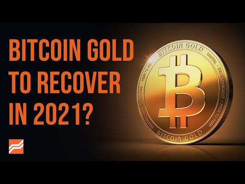 Is Bitcoin Gold A Good Investment? BTG Price Prediction 2021