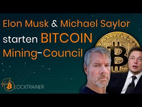 Elon Musk bildet BITCOIN Mining-Council mit Michael Saylor!