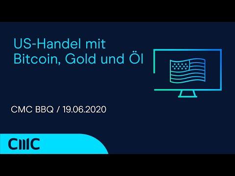 US-Handel mit Bitcoin, Gold und Öl (CMC BBQ 19.06.20)