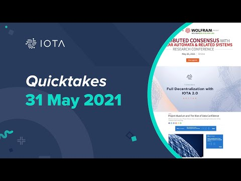 IOTA Quicktakes 31.05.2021 – Project Alvarium with Dell, Billy Sanders at Wolfram Blockchain Labs