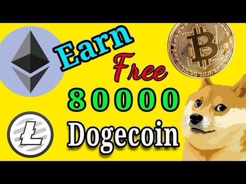 Earn free dogecoin Bitcoin cash Ethereum   free dogecoin 80000   free ethereum bitcoin litecoin site