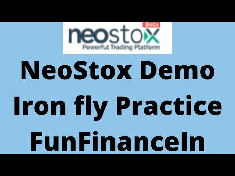 Neo Stox paper trading app   Iron Fly Practice   Iroy fly adjustment   Live  