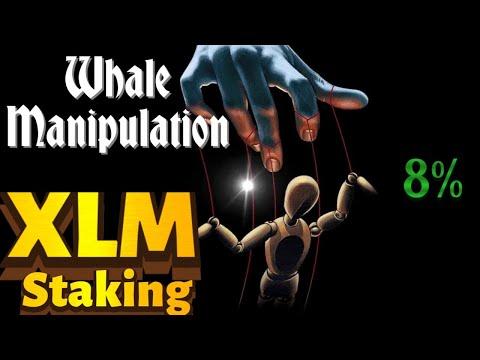 STELLAR XLM STAKING – GET 8%  |  WHALE MANIPULATION – JUST BUY THE DIP #stellar #xlm #itrustcapital