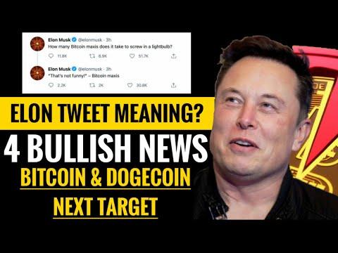 🚨 Elon musk tweet meaning [good or bad] | 4 bullish news for crypto | bitcoin & dogecoin next target