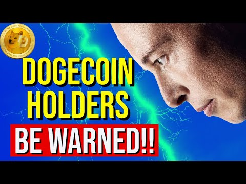 DOGECOIN HOLDERS  BE WARNED!!
