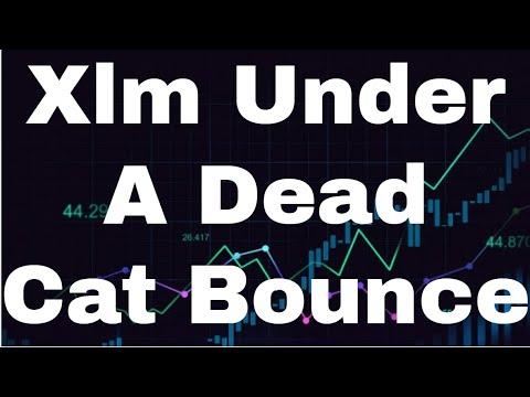 Xlm Price Prediction 2021 Xlm Stellar Lumens [June] – Xlm Under A Dead Cat Bounce