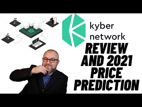 Kyber Network Review and KNC Price Prediction 2021