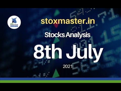 Stocks Analysis for Thursday – 8th July, 2021 | StoxMaster