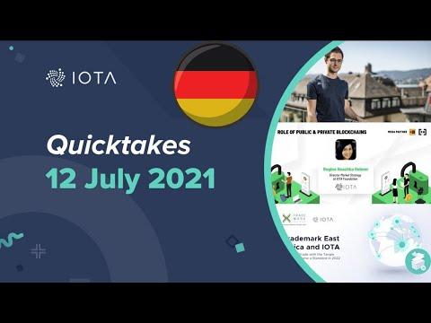 IOTA Quicktakes 12.07.2021- Partnerschaft mit Trademark East Africa,  Artikel in Blick-Zeitung uvm
