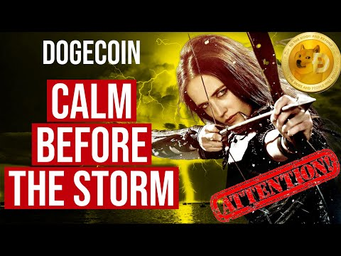 ATTENTION ⚠️THIS IS YOUR LAST CHANCE! DOGECOIN CALM BEFORE THE STORM!! DUMP OR PUMP!! BREAKING NEWS!