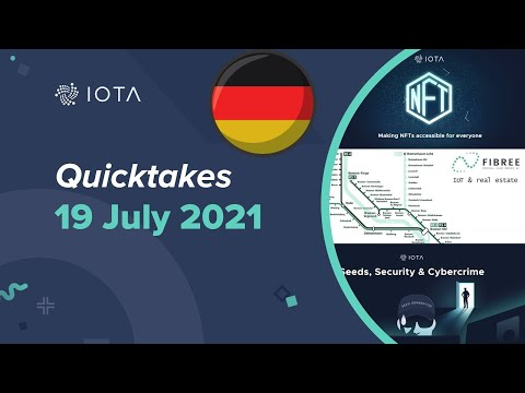 IOTA Quicktakes 19.07.2021 (deutsch by IOTAWeekly), NFT Marktplatz, Ermittlungen zu Diebstahl etc