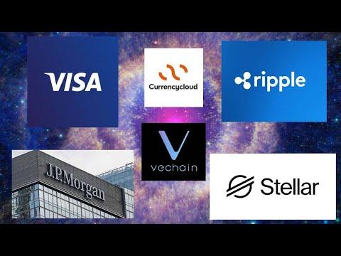 Visa Currencycloud Ripple – JPMorgan Crypto – VeChain VET – Stellar XLM Smart Contracts – XRP PAC 👊😎