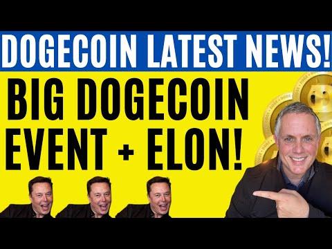 "DOGECOIN – BIG UPDATE! MAJOR CATALYST JUST HAPPENED! AND, LATEST ELON ""STUFF"""