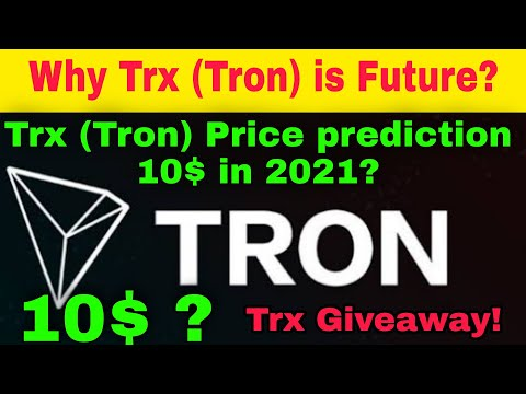 Trx (Tron) coin price Prediction in 2021      Trx (Tron) coin update Today    Trx Giveaway