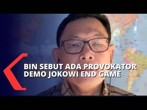 Demo Jokowi End Game, BIN: Ada Kelompok yang Sengaja Memprovokasi Rakyat untuk Berdemo