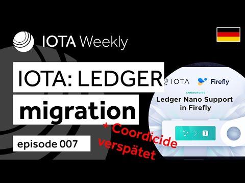 IOTAWeekly 007: IOTA Ledger Migration (Chrysalis) + Coordicide verspätet!
