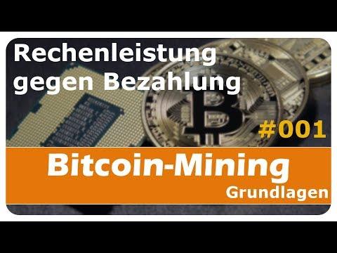 Bitcoin-Mining #001 – Rechenleistung gegen Bezahlung