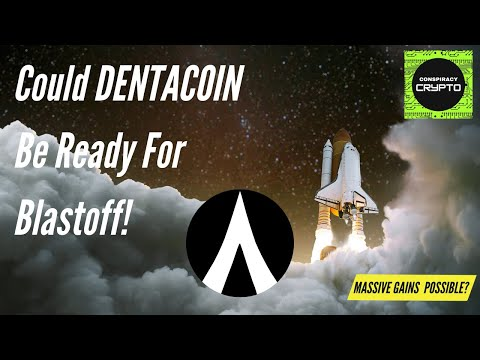 Could Dentacoin be ready for blastoff!