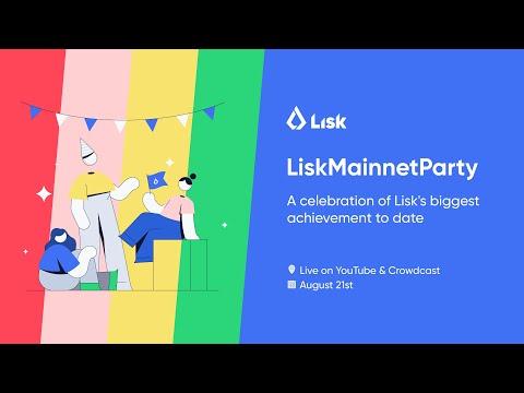 Lisk Mainnet Party
