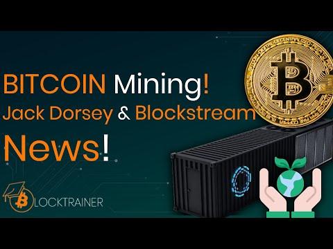 BITCOIN Mining – Jack Dorsey & Blockstream für erneuerbare Energien! | Huge!