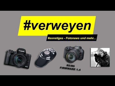 #sonstiges 2 – Canon R5/R6 Firmware 1.4 | Studio-Umbau | Canon EOS M 50 Mark 2 zugelegt