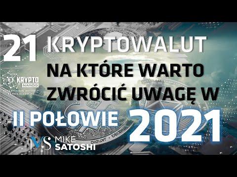 21 kryptowalut na które warto zwrócić uwagę w II połowie 2021 roku
