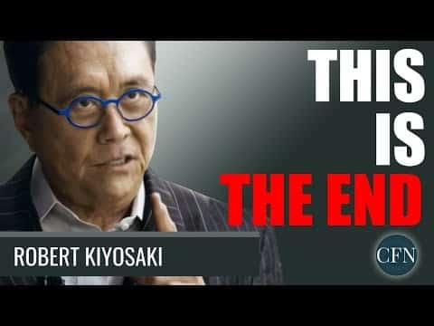 Robert Kiyosaki: This Is The End