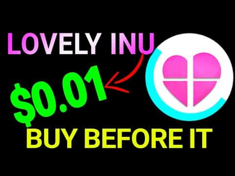 OMG! LOVELY INU PRICE TO MOON   LOVELY INU COIN IMPORTANT UPDATE   BEST #crypto 2021 HUGE PROFIT