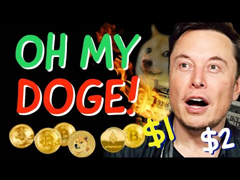 OH MY DOGECOIN $1, $2 !! LATEST BREAKING NEWS & PRICES UPDATES!!
