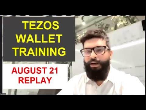 ECN TEZOS WALLET TRAINING-AUGUST 21 BY CHAIRMAN KARL DWIVEDI