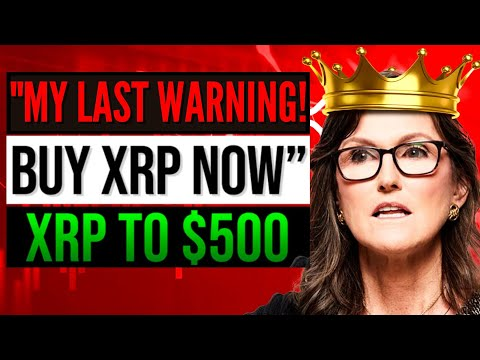 XRP TO $500! CATHIE WOOD IS LITERALLY TELLING YOU TO BUY XRP! RIPPLE XRP NEWS TODAY 2021